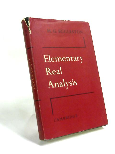 Elementary Real Analysis by H. G. Eggleston