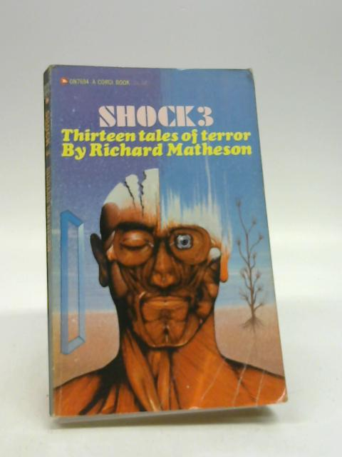 Shock 3 - Thirteen Tales Of Terror by Richard Matheson