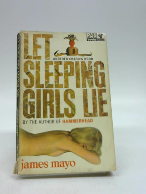 Let Sleeping Girls Lie by Mayo James