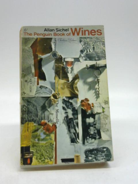 Penguin Book of Wines by Sichel, Allan