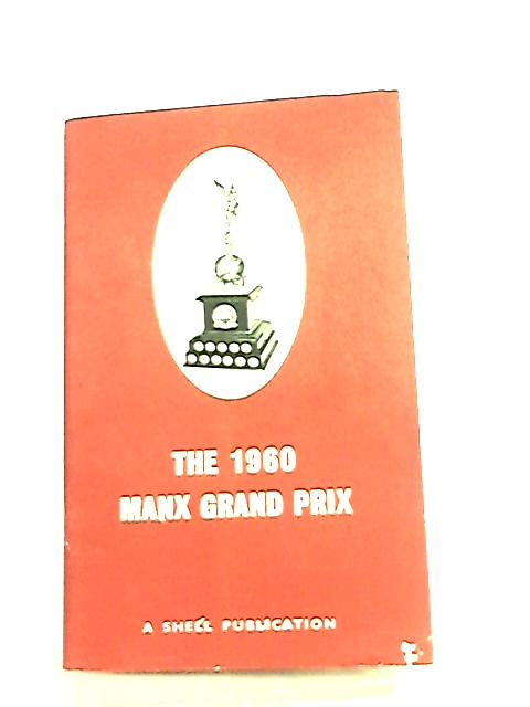 The 1960 Manx Grand Prix by Not Stated