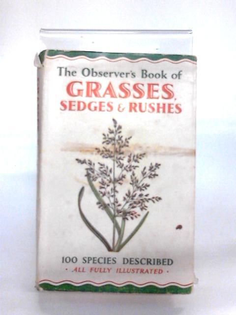 The Observer's Book of Grasses, Sedges & Rushes by Stokoe, William John