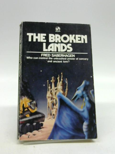 Broken Lands By Saberhagen, Fred