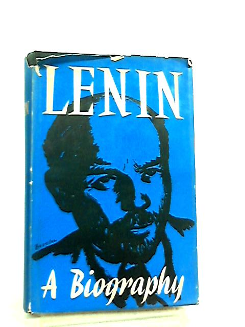 Lenin, A Biography by Anon