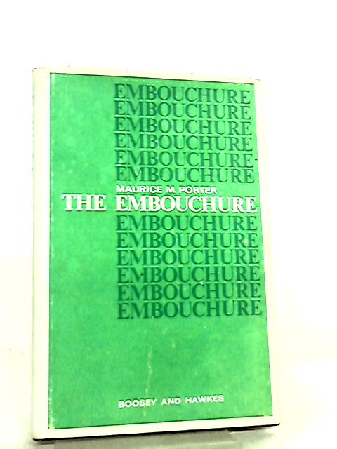 The Embouchure by Maurice M. Porter