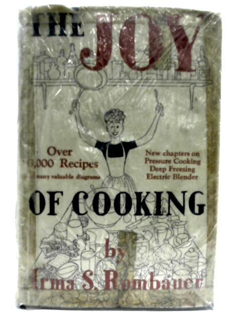 The Joy Of Cooking by Rombauer, Irma S.Becker, et al