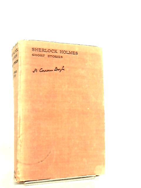 Sherlock Holmes - Short Stories by A. Conan Doyle