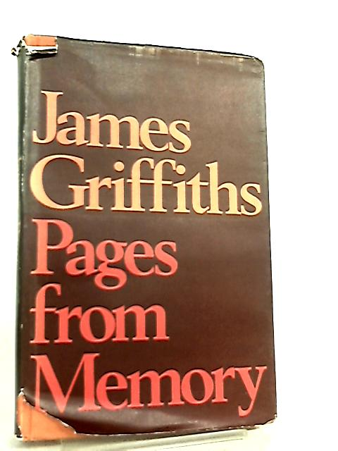 Pages from Memory by James Griffiths