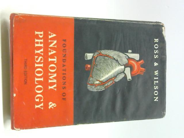 Foundations of Anatomy and Physiology by Ross, Janet S. & Wilson, Kathleen J. W.