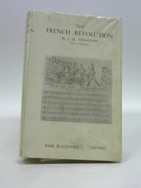 French Revolution by J M Thomson