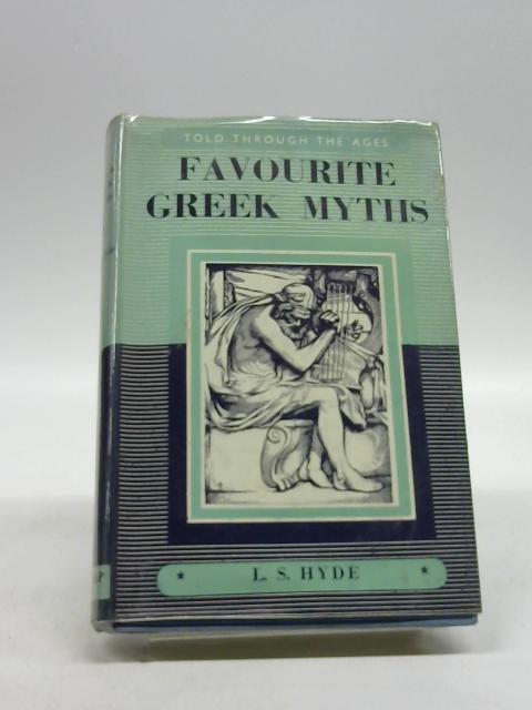 FAVORITE GREEK MYTHS, By LILIAN STOUGHTON HYDE