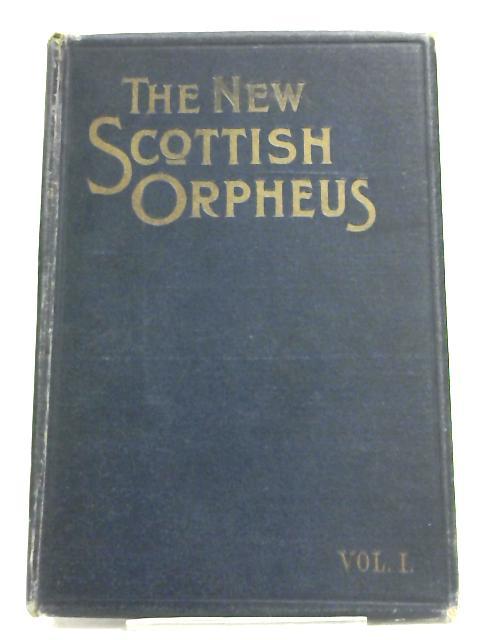 The New Scottish Orpheus by J. Michael Diack,
