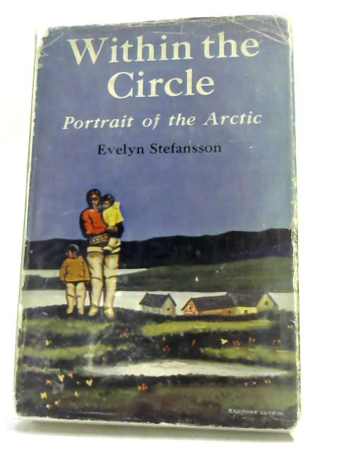 Within the Circle by Evelyn Schwartz Baird Stefansson