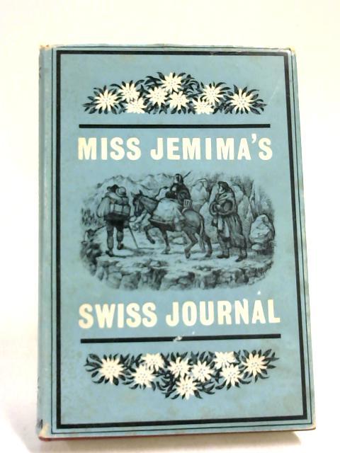 Miss Jemima's Swiss journal by Jemima