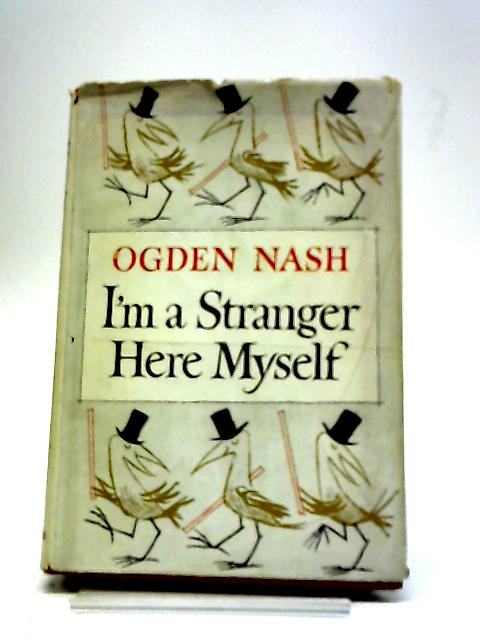 i m a stranger here myself essay