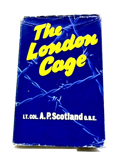 The London Cage by Alexander Paterson Scotland