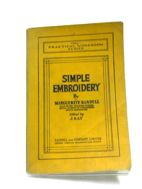 Simple Embroidery (Practical Workroom Series) by Marguerite Randell