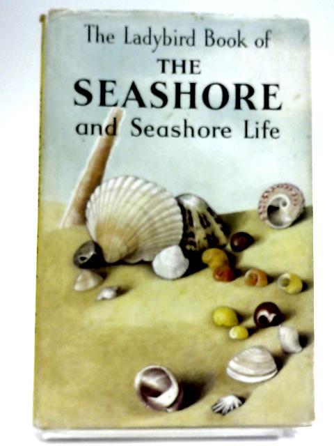 The Ladybird Book of the Seashore and Seashore Life by Nancy Scott