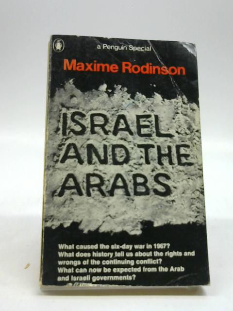 Israel and the Arabs (Penguin specials) by Rodinson, Maxime