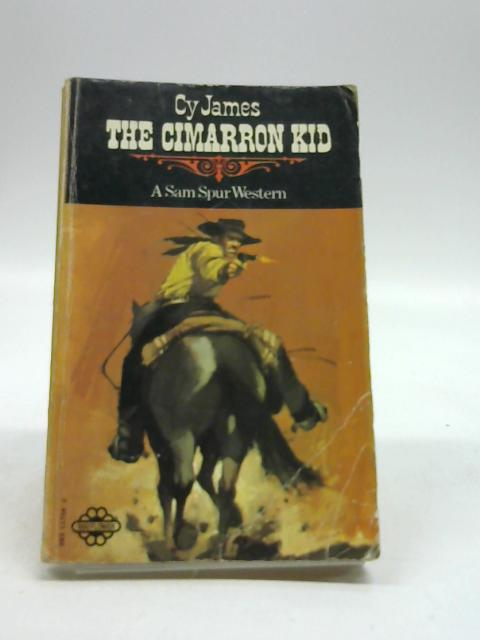 The Cimarron Kid by James, Cy