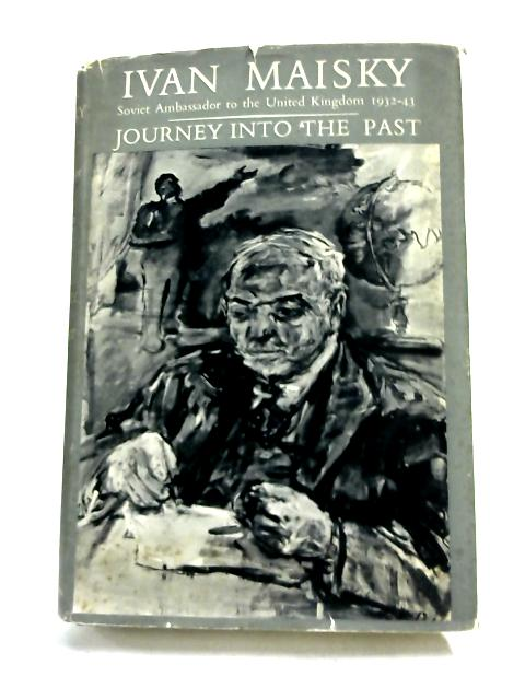 Journey into the past by Ivan Maisky,