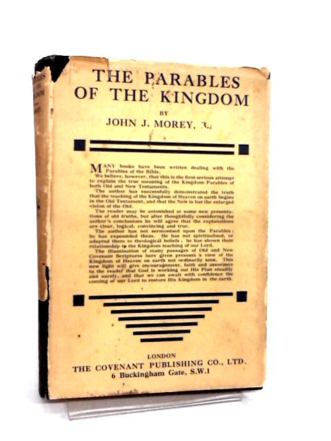 The Parables of the Kingdom by Morey, John J.
