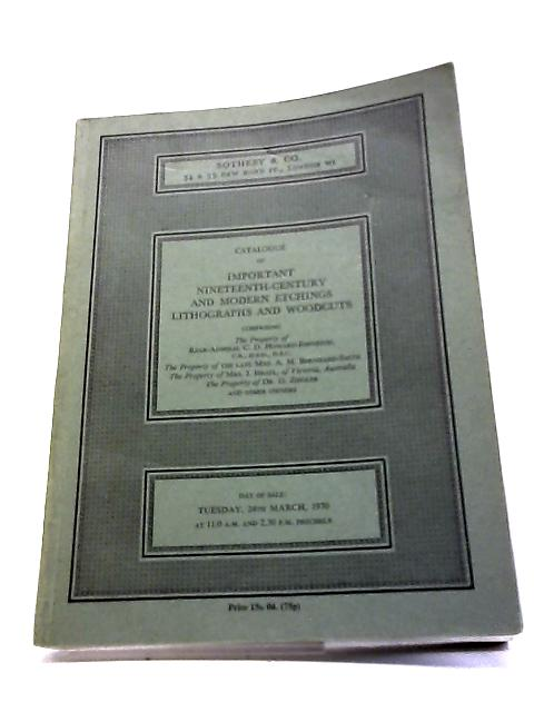 Catalogue Of Important Nineteenth-Century And Modern Etchings, Lithographs And Woodcuts Tuesday 24th March 1970 By No Stated Author