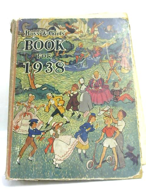 Boys' & Girls' Book for 1938 by None Given