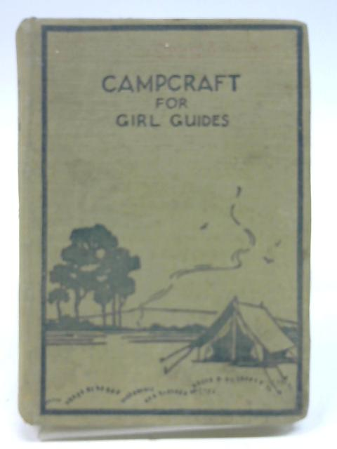 Campcraft for Girl Guides By Anon