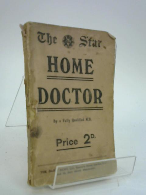 The Star Home Doctor By Fully Qualified M.D.