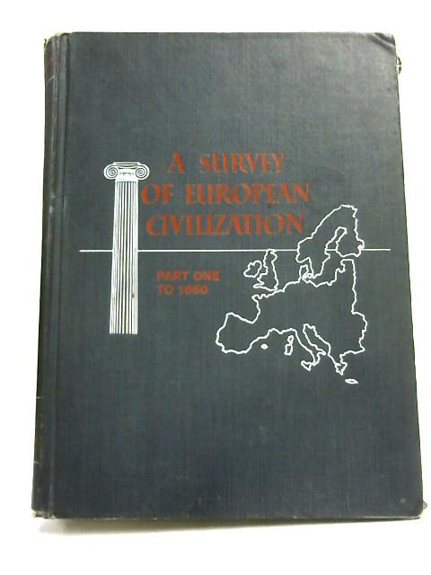 A Survey of European Civilization By Ferguson & Bruun