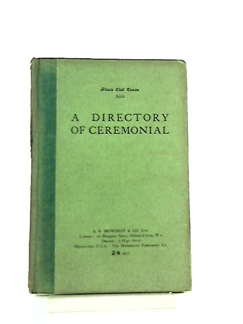 A Directory of Ceremonial By A. S. Duncan- Jones