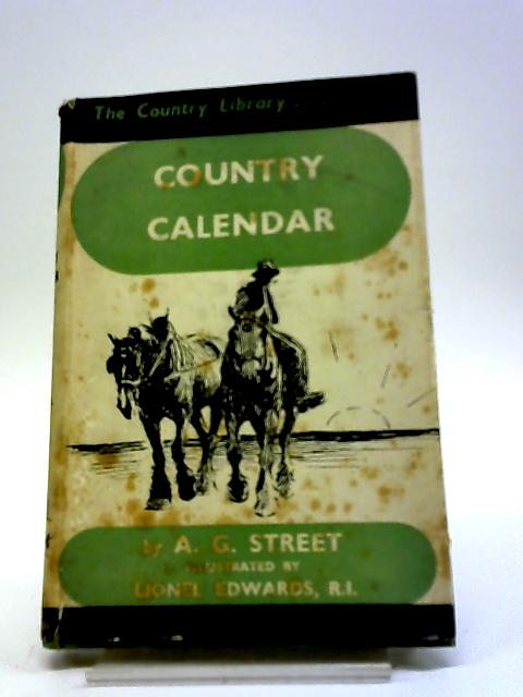 Country Calendar. By AG. Street