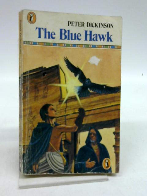 The Blue Hawk (Puffin Books) By Peter Dickinson