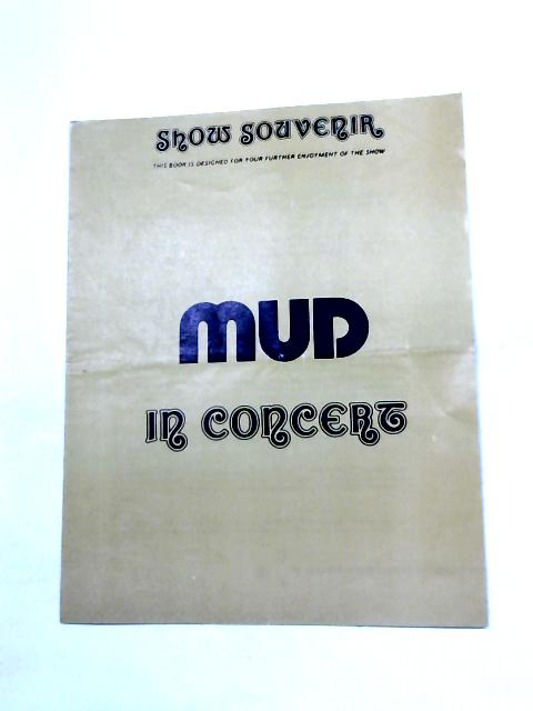 Mud in Concert by Anon