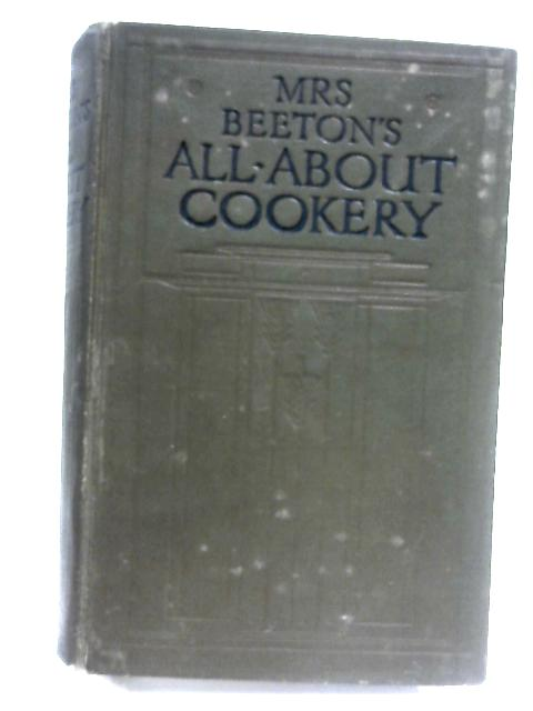 Mrs. Beeton's All-About Cookery by Mrs. Beeton