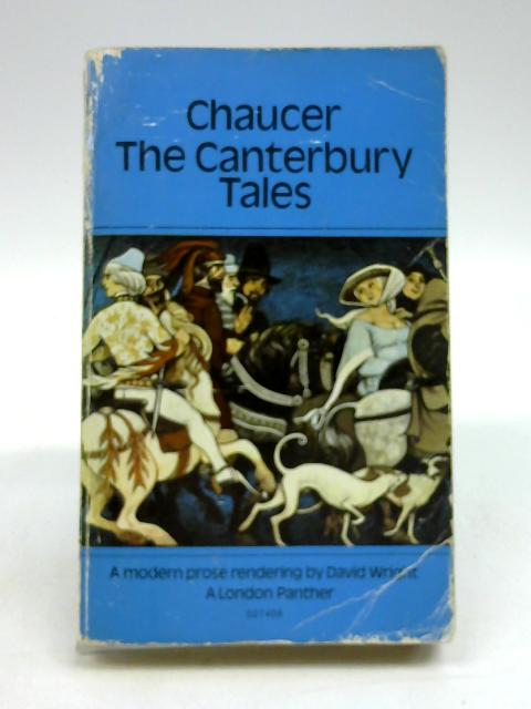The Canterbury Tales A Modern Prose Rendering by David Wright by Chaucer, Geoffrey