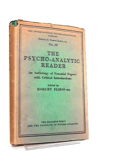 The Psycho-Analytic Reader by Robert Fliess