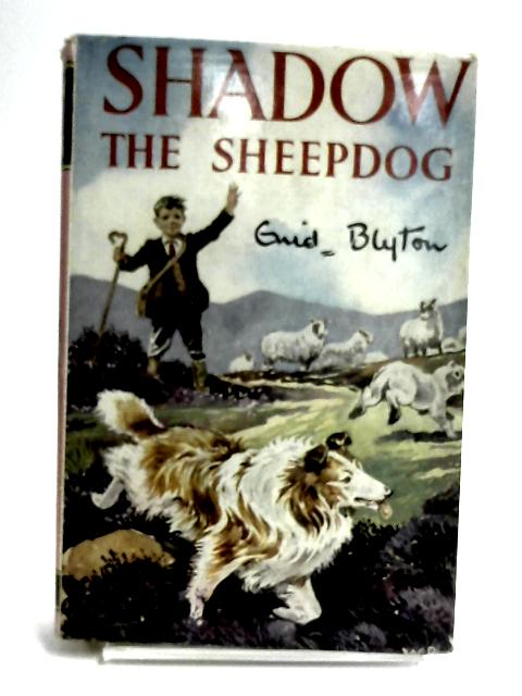 Shadow The Sheepdog by Blyton