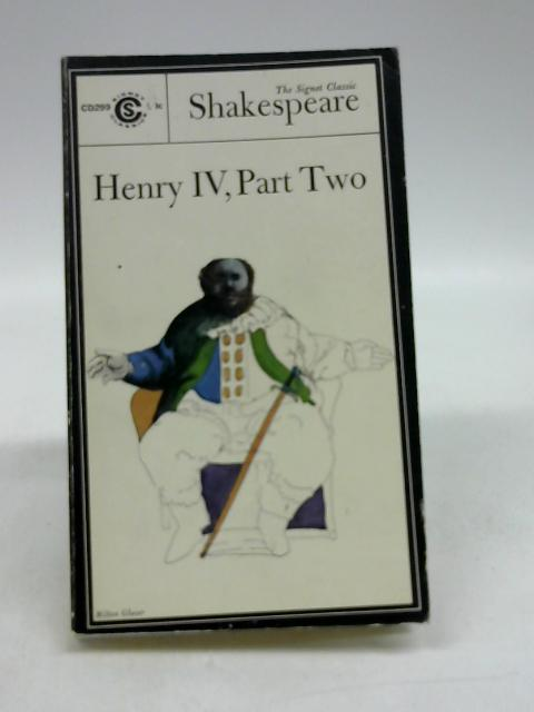 Shakespeare : Henry IV, Part II by Shakespeare, William