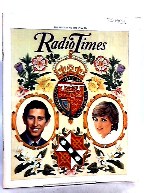 Radio Times Royal Wedding Souvenir Issue 1981 by Not Stated