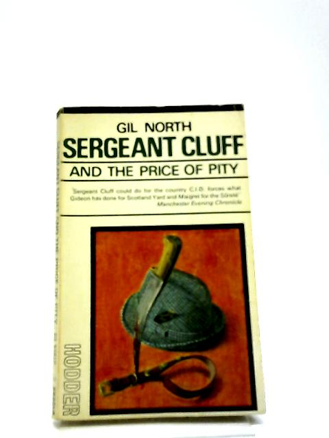 Sergeant Cluff And The Price Of Pity By Gil North
