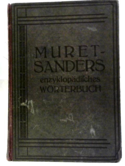 Muret-Sanders Encyclopaedic English-German And German-English Dictionary: Volume I by B. Klatt