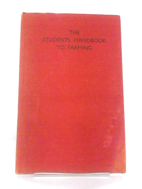 The Students' Handbook to Farming By G.H. Purvis