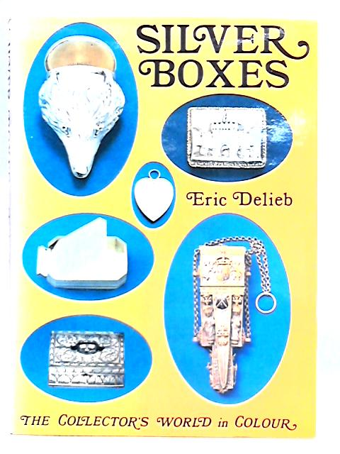 Silver Boxes by Eric Delieb
