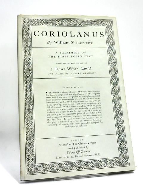 Coriolanus - A Facsimile of the First Folio Text by William Shakespeare,