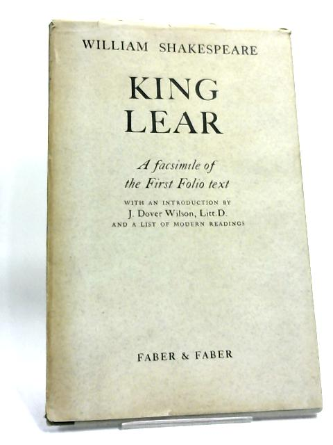 King Lear: A Facsimile of the First Folio Text by William Shakespeare