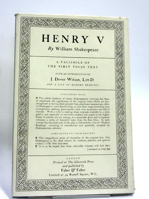 Henry V: a Facsimile of the First Folio Text by William Shakespeare,