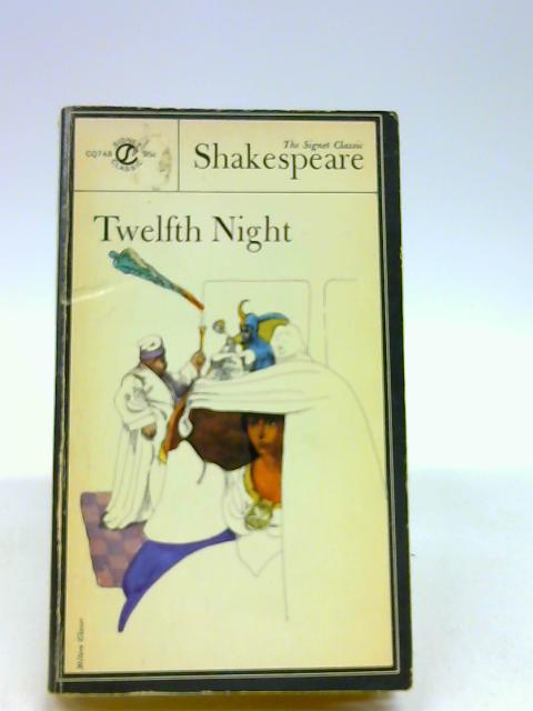 Shakespeare : Twelfth Night (Sc) (Signet classics) by Shakespeare, William
