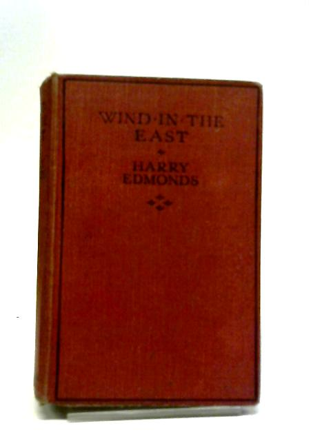 Wind In The East by Harry Moreton Southey Edmonds